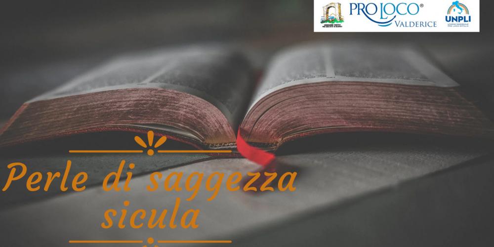 Giornata nazionale del dialetto e delle lingue locali  PERLE DI SAGGEZZA SICULA